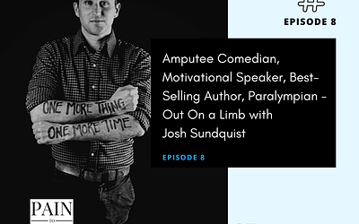 Ep 8: Josh Sundquist: Can Laughter Heal the Pain of Losing a Leg to Cancer?